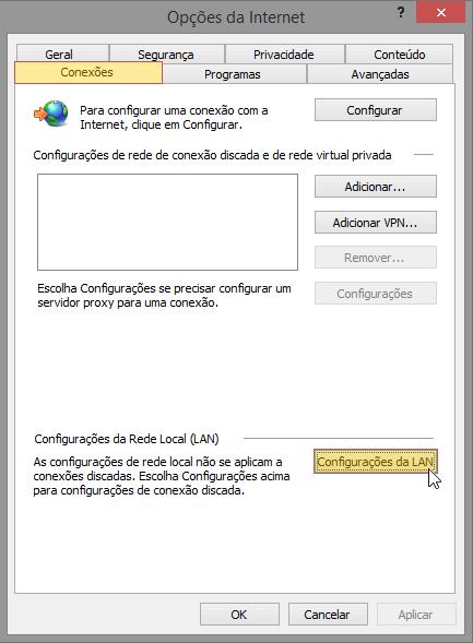 Tela do Internet Explorer 11 indicando a seleção do menu Opções da Internet >Conexões > Configurações da LAN.