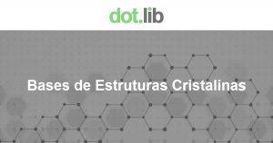 Banner com o logotipo da DotLib e abaixo o nome da base - Bases de Estruturas Cristalinas